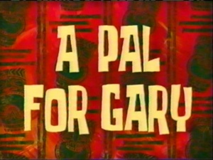 A-Pal-For-Gary