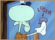 Squidward the Loser :P