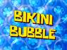 Bikini Bubble