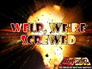 WelpScrewed