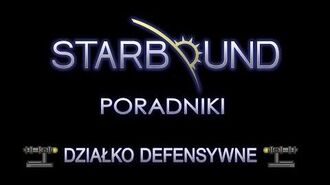 STARBOUND PORADNIKI DEFENCE TURRET (DZIAŁKO SZCZELNICZE)-1