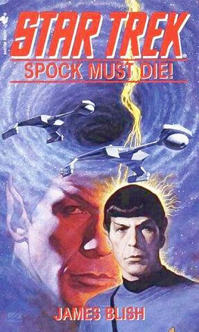 File:SpockMustDie.jpg