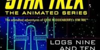 Star Trek Logs Nine and Ten