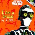 I am a droid.jpg