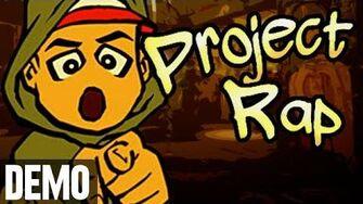 Project Rap - Demo Fridays