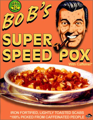 """Bob's"" Super Speed Pox"
