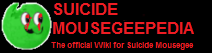 Suicide Mousegeepedia