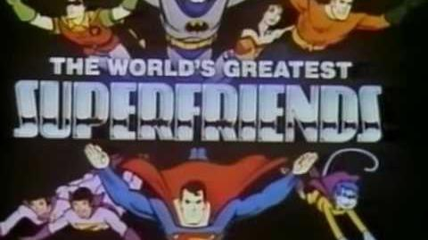 World's Greatest Super Friends Opening & End credits