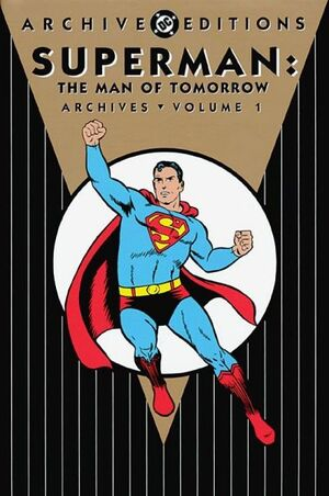 Archive Editions Man of Tomorrow 01
