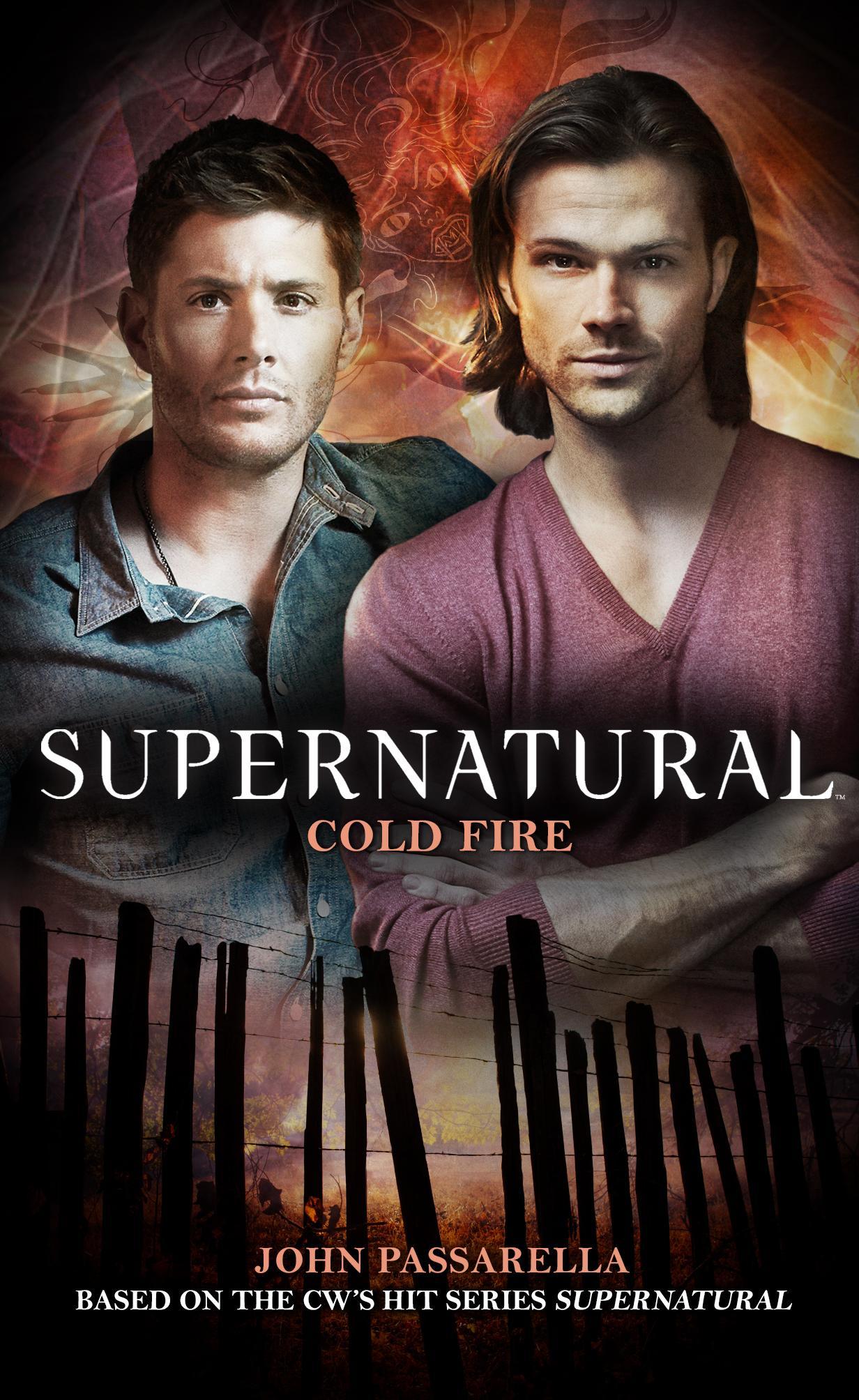 Supernatural Cold Fire Supernatural Wiki Fandom