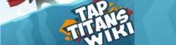 Tap Titans Wiki