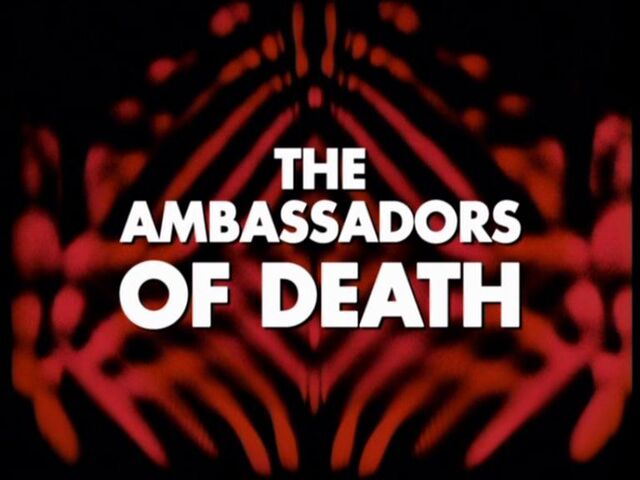 File:The-ambassadors-of-death-title-card.jpg