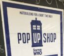 Doctor Who Pop Up Shop