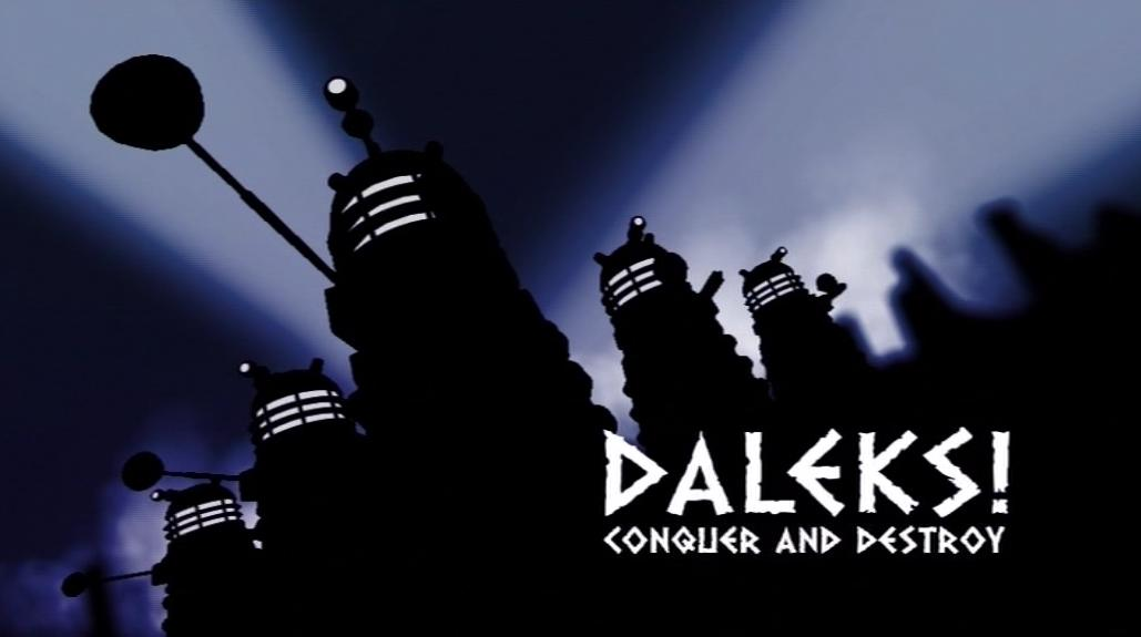 Daleks Conquer and Destroy