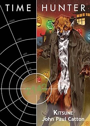 Time Hunter [04] Kitsune - John Paul Catton