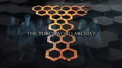 THE TORCHWOOD ARCHIVE Trailer