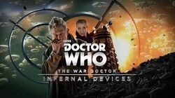 Doctor Who The War Doctor - Infernal Devices