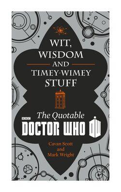 Wit,Wisdom and Timey-Wimey Stuff.jpg