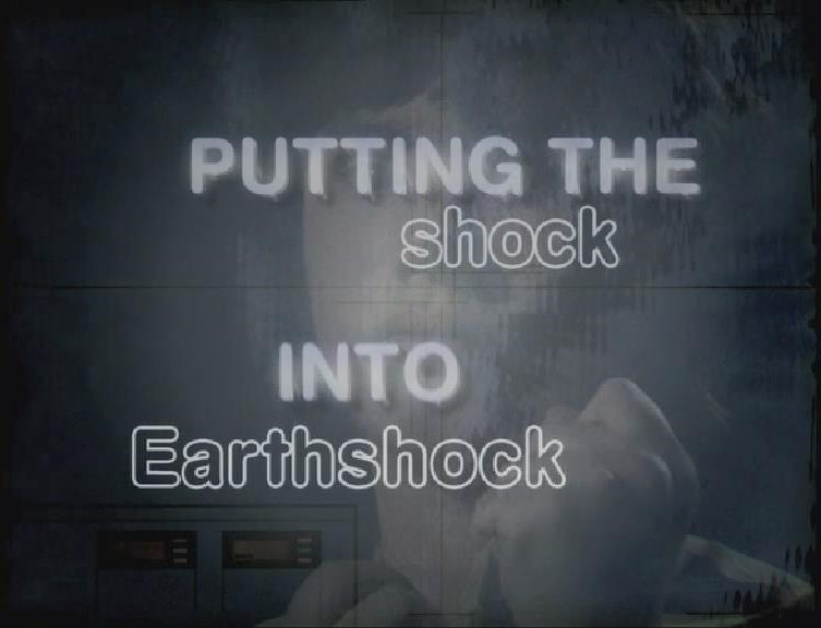 Putting the Shock into Earthshock