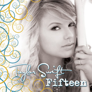 220px-Taylor Swift - Fifteen
