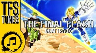 Dragonball Z Abridged MUSIC- The Final Flash (BGM Track) - Team Four Star
