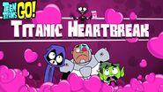 Titanic Heartbreak TTG