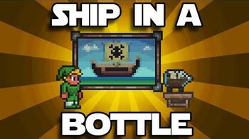 Ship in a Bottle and Pillagin Me Pixels Terraria 1.2