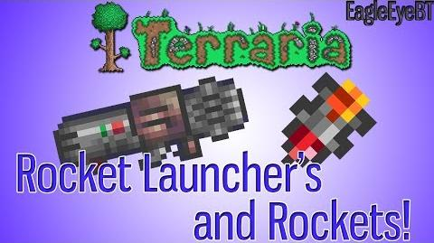 Terraria Rocket Launcher and Ammo! Explosive Weapon! Help and Howto!