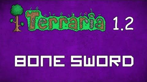 Bone Sword - Terraria 1.2 Guide New Melee Weapon!