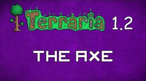 The Axe - Terraria 1
