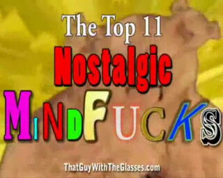 50 Nostalgia Critic - Top 11 Nostagic Mindfucks