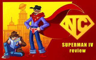NC Superman IV review by MaroBot