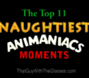 The Top 11 Naughtiest Moments in Animaniacs