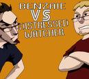 Benzaie VS Distressed Watcher