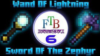 Sword Of The Zephyr & Wand Of Lightning - Deutsch - Thaumcraft 3 - FTB LITE - Tutorial 6