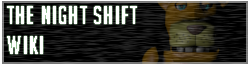 The Night Shift Official Wiki