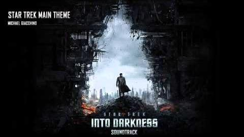 Star Trek Into Darkness - 14 - Star Trek Main Theme by Michael Giacchino