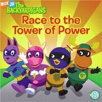 The Backyardigans Race to the Tower of Power Book