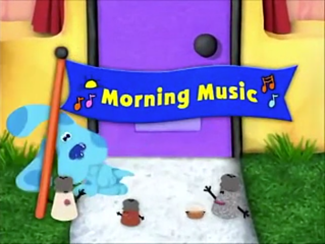 Morning Music Blue S Clues Wiki Fandom Powered By Wikia