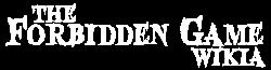The Forbidden Game Wiki