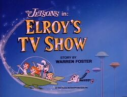 Elroy's tv show title