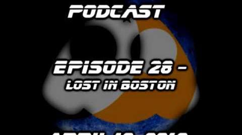 Podcast 28 - Lost in Boston