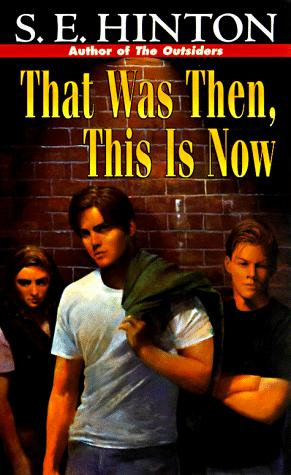 That Was Then This Is Now Novel The Outsiders Wiki