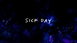 Sh07 Sick Day Title Card