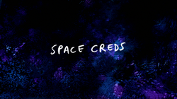 S8E04 Space Creds Title Card