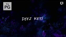Deez Keys Title Card