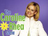 The-caroline-rhea-show-0