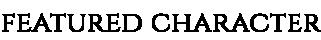 Featuredcharacterbanner