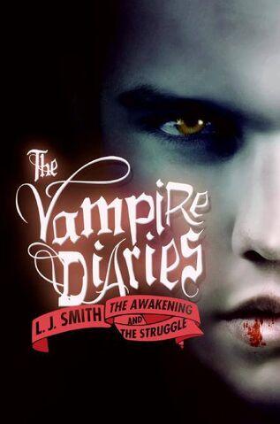 File:The Vampire Diaries The Awakening and The Struggle.jpg