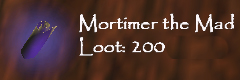 TDS loot Mortimer-the-Mad